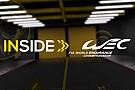 Le Mans Inside WEC: Das Magazin zu den 24 Stunden von Le Mans