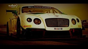 Blancpain GT Series  -  New Arrivals Bentley