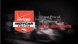 2014 Grand Prix of Indianapolis: Day 1 Highlights