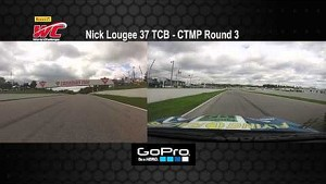 CTMP 2014 - Nick Lougee On Board Highlights of Round  3 TCB