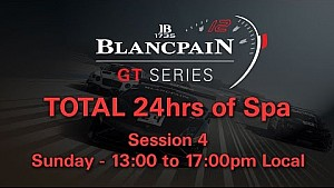 Total 24hrs of Spa 2014 - Session 4 - Sunday 13:00-17:00