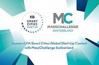 FIA und MassChallenge Schweiz nehmen Bewerbungen für die vierte Runde des FIA Smart Cities Global Start-up Contests an