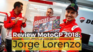 Review MotoGP 2018: Jorge Lorenzo
