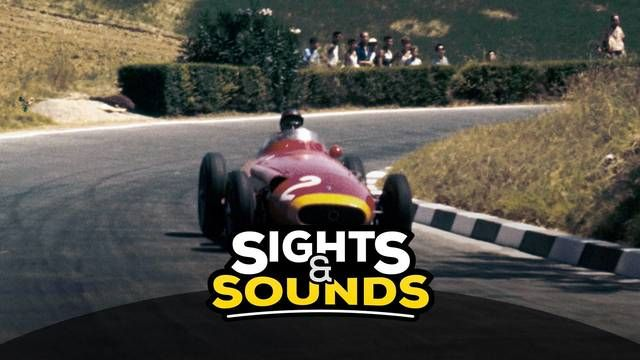 Sights & Sounds: A bordo con Fangio en la Maserati 250F