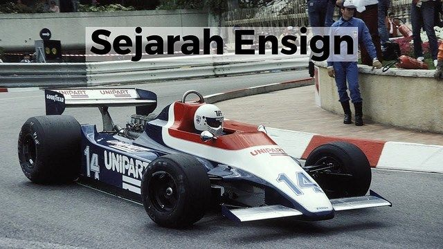 Sejarah Ensign | Racing Stories