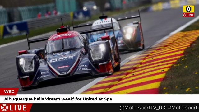 WEC: Albuquerque hails 'dream week' for United at Spa
