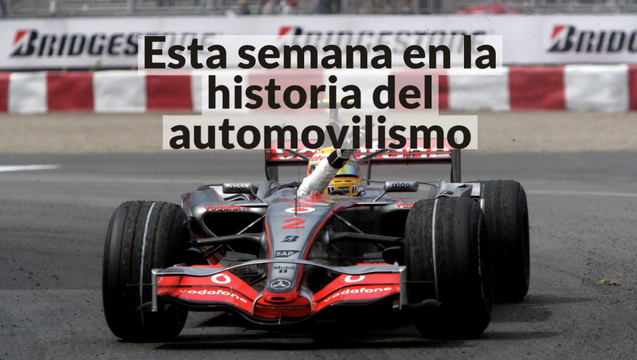 Racing Stories: esta semana en la historia del automovilismo