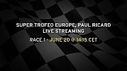 Lamborghini Super Trofeo Europe Paul Ricard Live Streaming Race 1