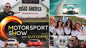 Motorsport Show with Guy Cosmo at Road America