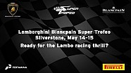 Lamborghini Blancpain Super Trofeo Europe 2016, Silverstone - Video teaser