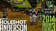 Toyota Holeshot Bracket Challenge - MEC 2014 Ana Yarış 3 - Anderson