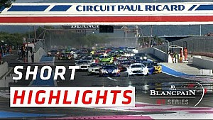 Short Highlights - Paul Ricard 1000 km - Blancpain Endurance