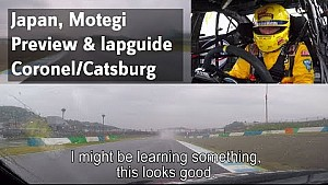 Motegi preview and lapguide Coronel/Catsburg onboardlap. Update after typhoon hits Japan.