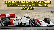 A história do teste de Senna na IndyCar